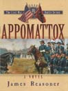 Appomattox (MP3): The Civil War Battle Series, Book 10