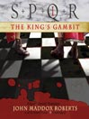 The King's Gambit (MP3): SPQR Series, Book 1
