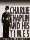 Charlie Chaplin and His Times (MP3)