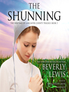 The Shunning (MP3): Heritage of Lancaster County Series, Book 1