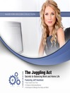 The Juggling Act (MP3): Secrets to Balancing Work and Home Life
