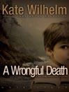 A Wrongful Death (MP3): Barbara Holloway Series, Book 10