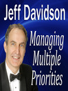 Managing Multiple Priorities (MP3)