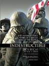 Indestructible (MP3): The Unforgettable Story of a Marine Hero at the Battle of Iwo Jima