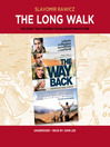 The Long Walk (MP3): The True Story of a Trek to Freedom