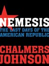 Nemesis (MP3): The Last Days of the American Republic