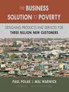 The Business Solution to Poverty (MP3): Designing Products and Services for Three Billion New Customers