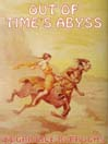 Out of Times' Abyss (MP3): Caspak Trilogy, Book 3