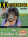 The Cookie Caper (MP3): KK Undercover Mystery