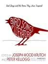 Bird Songs in Literature (MP3): Bird Songs and the Poems They Have Inspired