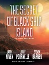 The Secret of Black Ship Island (MP3): Heorot Series, Book 3