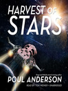 Harvest of Stars (MP3): Harvest of Stars Series, Book 1