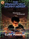 The Magnificent Mummy Maker (MP3)