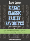 Great Classic Family Favorites (MP3): Twelve Unabridged Stories