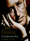 Ian Fleming (MP3): The Man behind James Bond