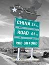China Road [electronic resource]