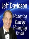 Managing Time by Managing Email (MP3)
