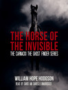 The Horse of the Invisible (MP3)