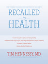 Recalled to Health (MP3): Free Yourself from a Self-Imposed Prison of Bad Habits