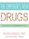 The Emperor's New Drugs (MP3): Exploding the Antidepressant Myth