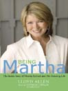 Being Martha (MP3): The Inside Story of Martha Stewart and Her Amazing Life