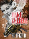 Make Believe (MP3): Edna Ferber Mystery Series, Book 3