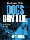 Dogs Don't Lie (MP3): Pru Marlowe Pet Noir Series, Book 1