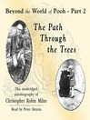 The Path through the Trees (MP3): Beyond the World of Pooh, Part 2