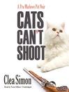 Cats Can't Shoot (MP3): Pru Marlowe Pet Noir Series, Book 2
