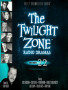 The Twilight Zone Radio Dramas, Volume 22 (MP3)