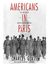 Americans in Paris (MP3): Life and Death Under Nazi Occupation