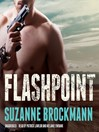 Flashpoint (MP3): Troubleshooters Series, Book 7