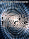 The Whithering of Willoughby and the Professor (MP3): Their Ways in the Worlds; Best of the Comedy-O-Rama Hour, Season 3