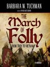 The March of Folly (MP3): From Troy to Vietnam