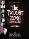 The Twilight Zone Radio Dramas, Volume 3 (MP3)