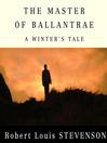 The Master of Ballantrae (MP3): A Winter's Tale