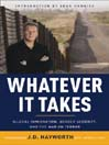 Whatever It Takes (MP3): Illegal Immigration, Border Security, and the War On Terror