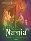 The World According to Narnia (MP3): Christian Meaning in C. S. Lewis's Beloved Chronicles