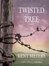 Twisted Tree (MP3): A Novel