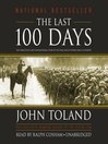 The Last 100 Days (MP3): The Tumultuous and Controversial Story of the Final Days of World War II in Europe