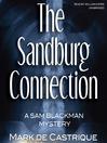The Sandburg Connection (MP3): Sam Blackman Series, Book 3
