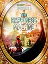 The Happiness Machine (MP3): Bradbury Thirteen Series, Episode 3