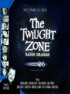 The Twilight Zone Radio Dramas, Volume 26 (MP3)