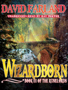 Wizardborn (MP3): Runelords Series, Book 3