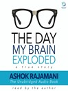 Day My Brain Exploded (MP3): A True Story