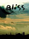 Bliss (MP3): A Novel