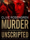 Murder Unscripted (MP3): A Hollywood Mystery