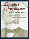 Lincoln's Spymaster (MP3): Thomas Haines Dudley and the Liverpool Network