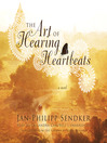 The Art of Hearing Heartbeats (MP3): The Art of Hearing Heartbeats Series, Book 1