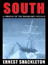 South (MP3): A Memoir of the Endurance Voyage